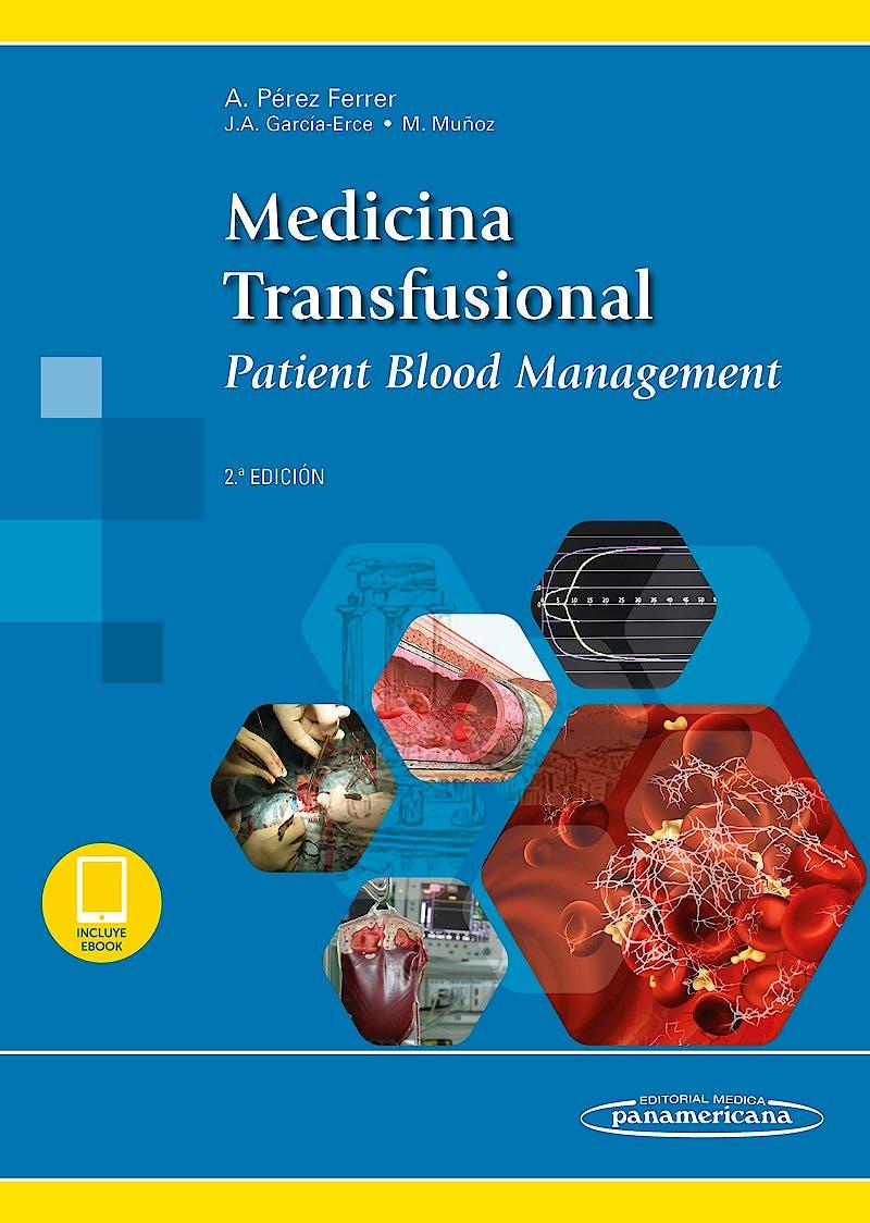 Portada del libro 9788491102731 Medicina Transfusional. Patient Blood Management (Incluye E-Book)