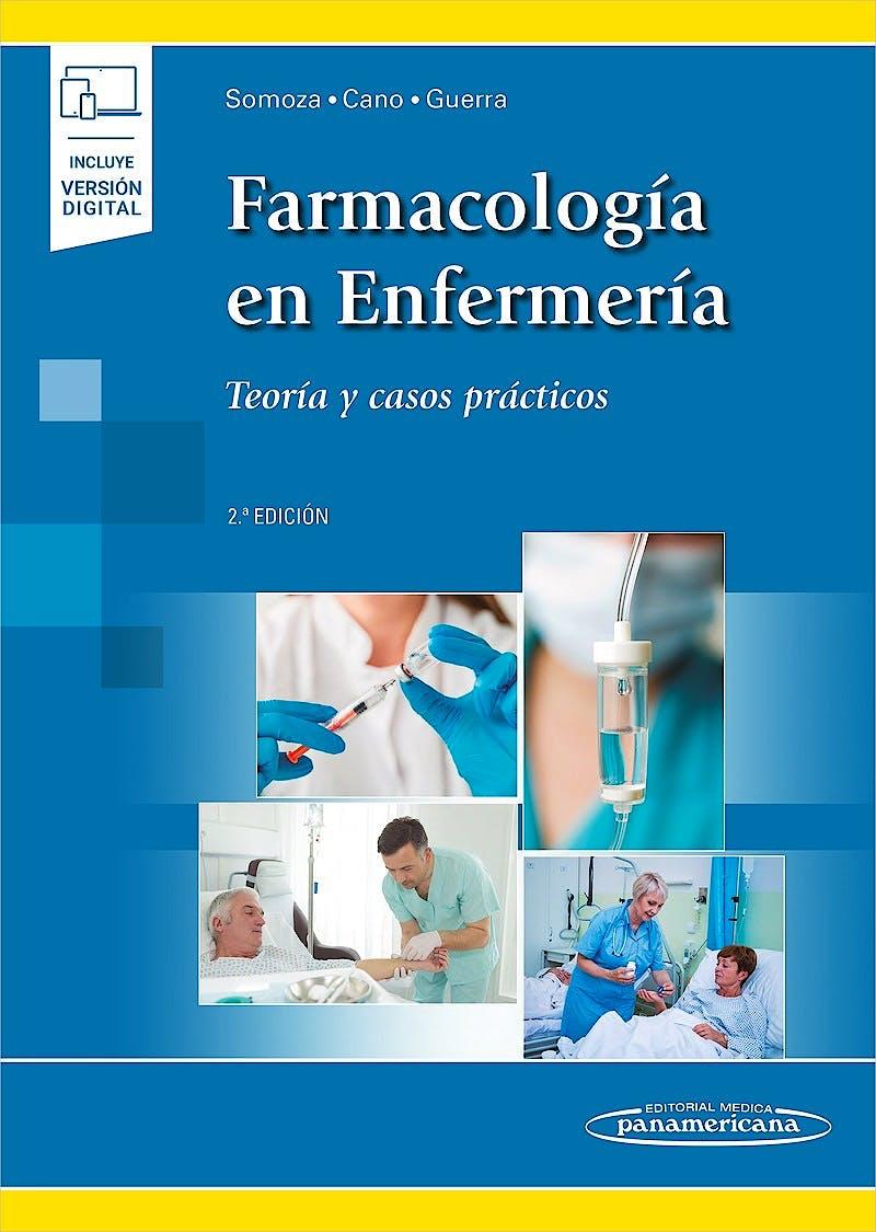 Portada del libro 9788491102793 Farmacología en Enfermería. Teoría y Casos Prácticos (Incluye Versión Digital)