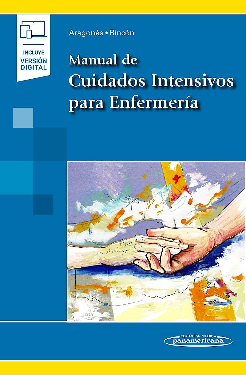 Portada del libro 9788491103509 Manual de Cuidados Intensivos para Enfermería (Incluye Versión Digital)