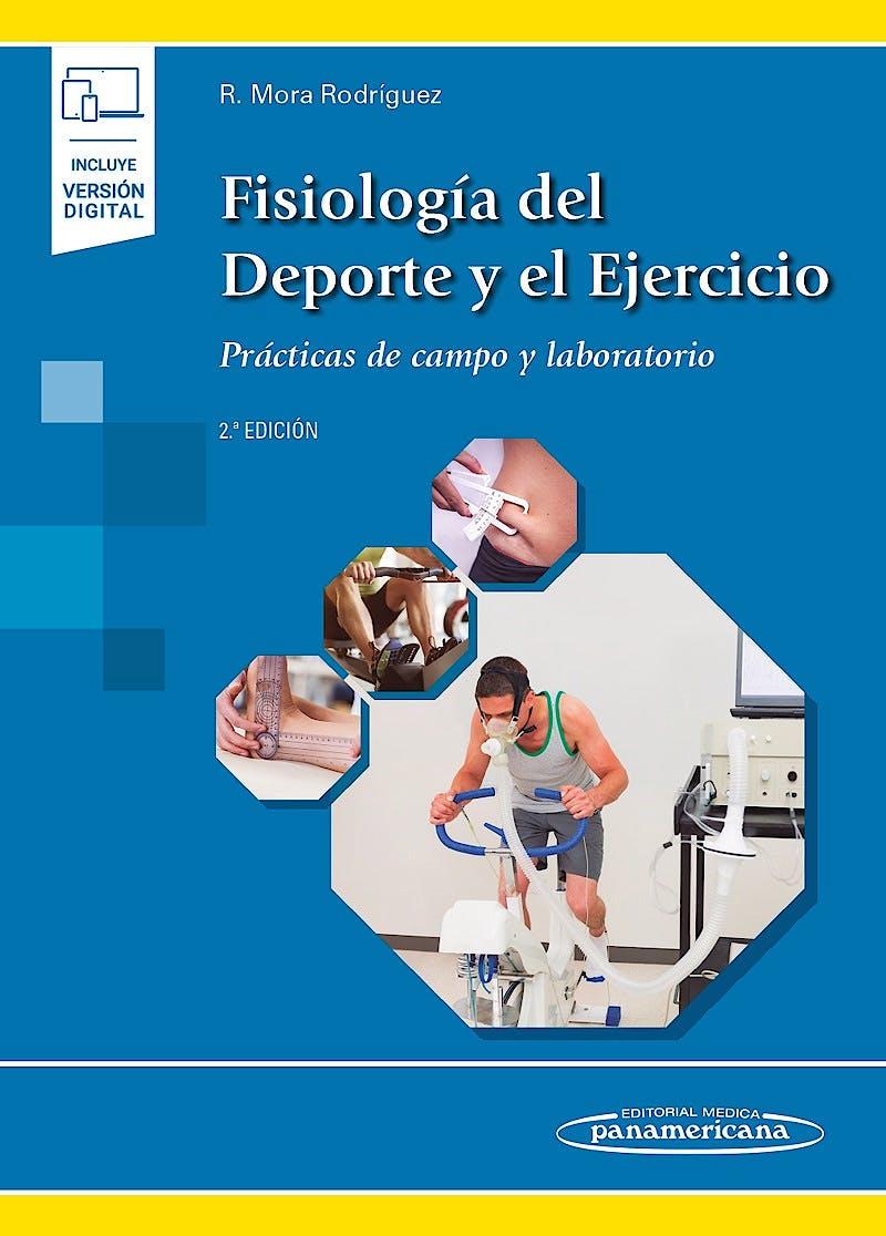 Portada del libro 9788491103530 Fisiología del Deporte y el Ejercicio. Prácticas de Campo y Laboratorio (Incluye Versión Digital)