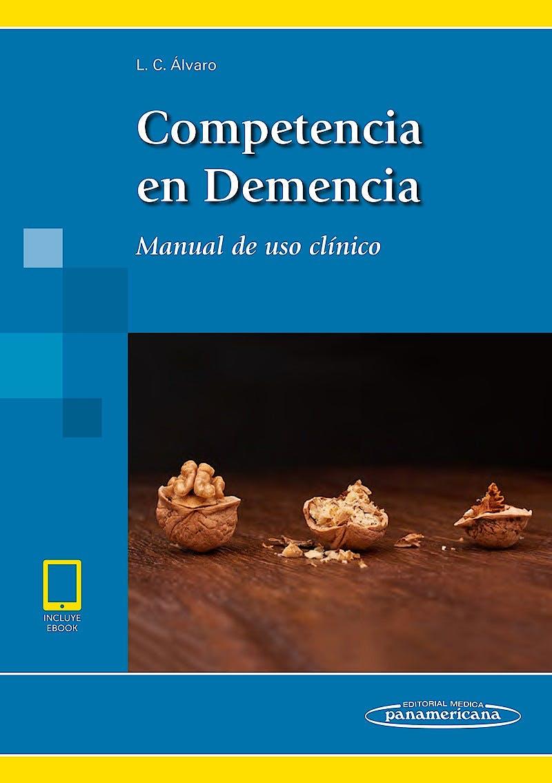 Portada del libro 9788491103707 Competencia en Demencia. Manual de Uso Clínico (incluye eBook)