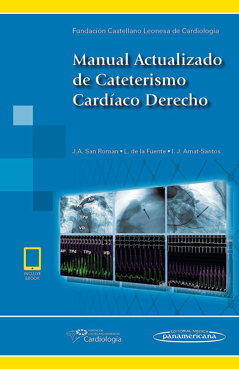 Portada del libro 9788491103769 Manual Actualizado de Cateterismo Cardíaco Derecho (incluye eBook)