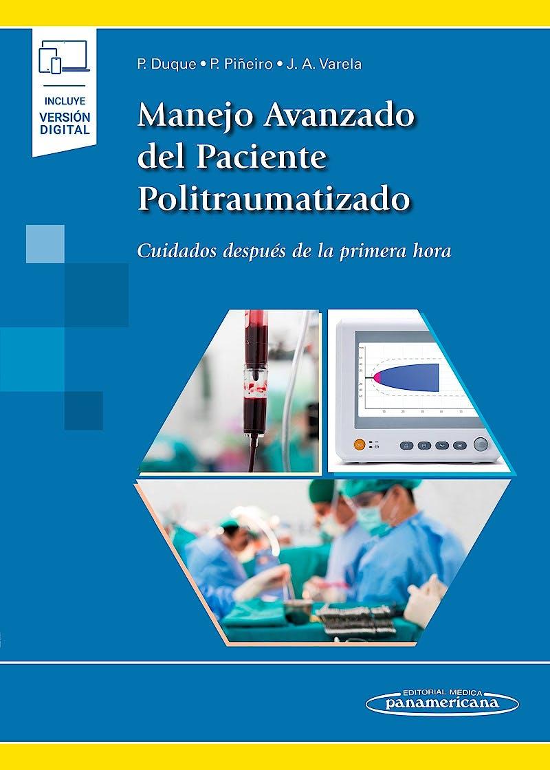 Portada del libro 9788491103929 Manejo Avanzado del Paciente Politraumatizado. Cuidados Después de la Primera Hora (Incluye Versión Digital)