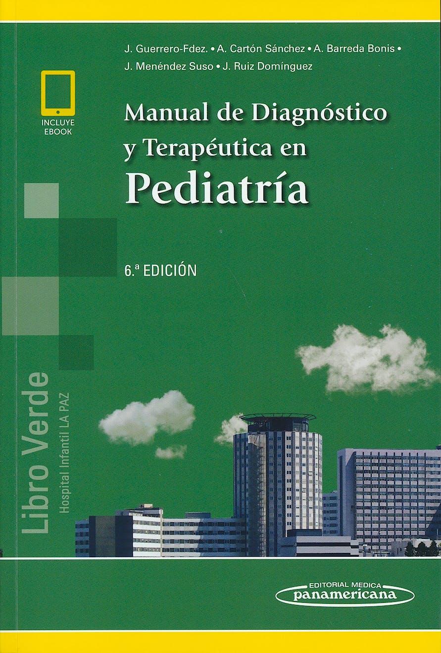 Portada del libro 9788491103943 Manual de Diagnóstico y Terapéutica en Pediatría (Libro Verde Hospital Infantil la Paz) (incluye eBook)