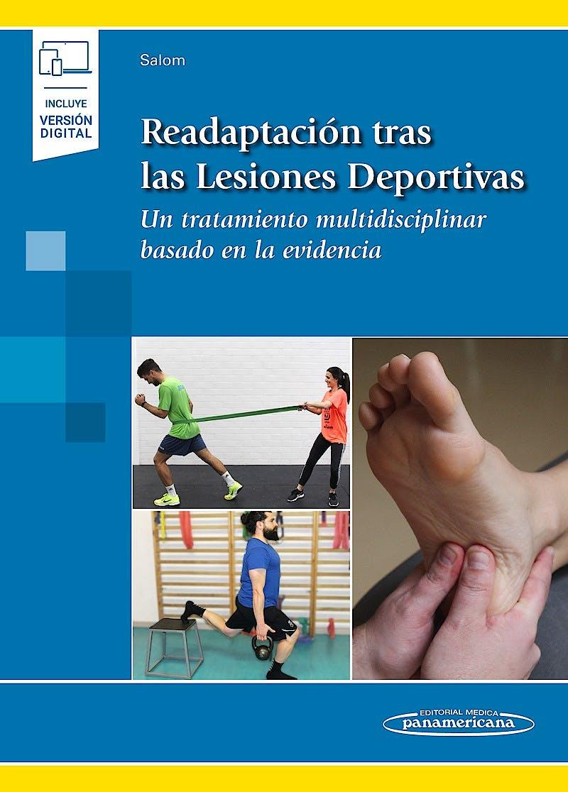 Portada del libro 9788491103967 Readaptación tras las Lesiones Deportivas. Un Tratamiento Multidisciplinar Basado en la Evidencia (Incluye Versión Digital)