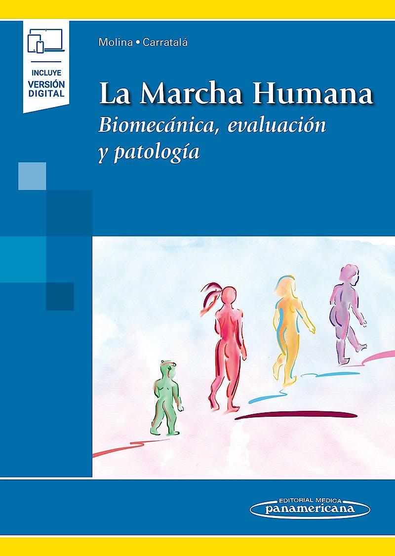 Portada del libro 9788491104056 La Marcha Humana. Biomecánica, Evaluación y Patología (Incluye Versión Digital)