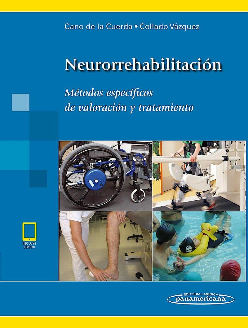 Portada del libro 9788491104070 Neurorrehabilitación. Métodos Específicos de Valoración y Tratamiento (Incluye E-Book)
