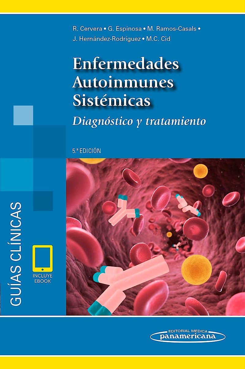 Portada del libro 9788491104087 Enfermedades Autoinmunes Sistémicas. Diagnóstico y Tratamiento (incluye eBook)