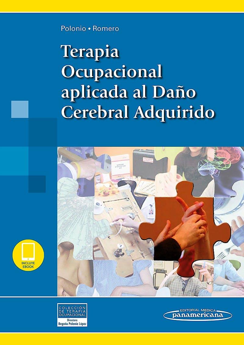 Portada del libro 9788491104117 Terapia Ocupacional Aplicada al Daño Cerebral Adquirido