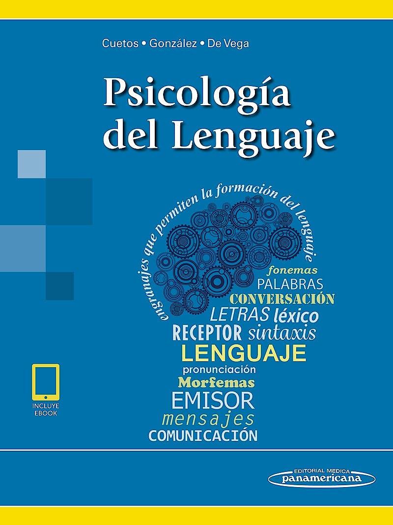Portada del libro 9788491104148 Psicología del Lenguaje (incluye eBook)