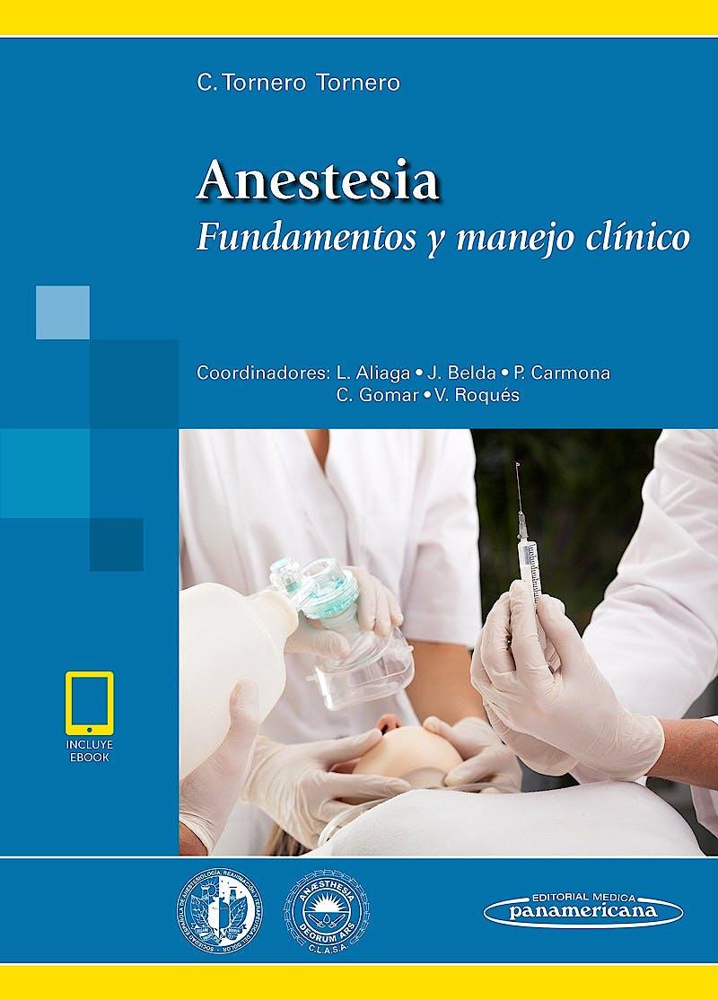 Portada del libro 9788491104162 Anestesia. Fundamentos y Manejo Clínico (incluye eBook)