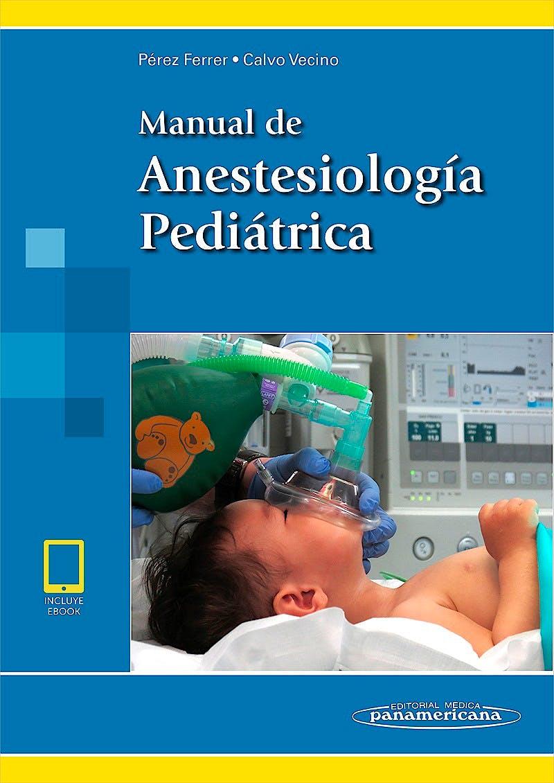 Portada del libro 9788491104179 Manual de Anestesiología Pediátrica