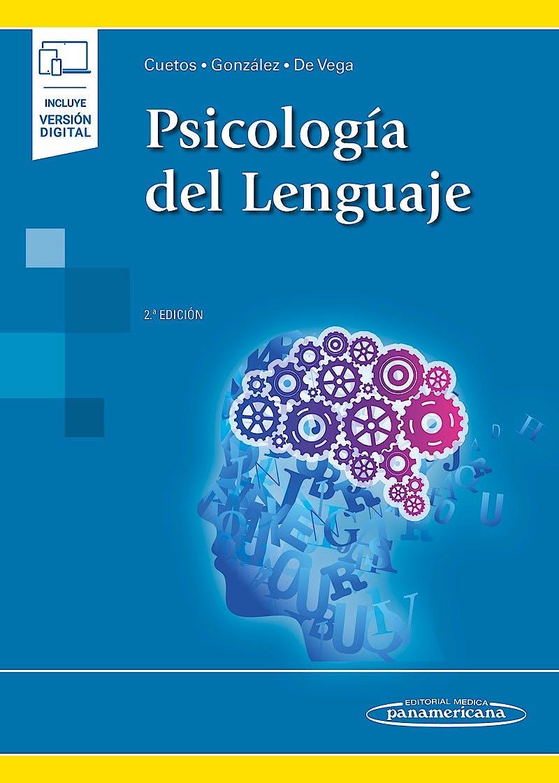 Portada del libro 9788491104346 Psicología del Lenguaje (Incluye Versión Digital)