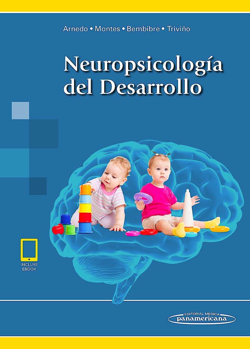 Portada del libro 9788491104599 Neuropsicología del Desarrollo (incluye eBook)