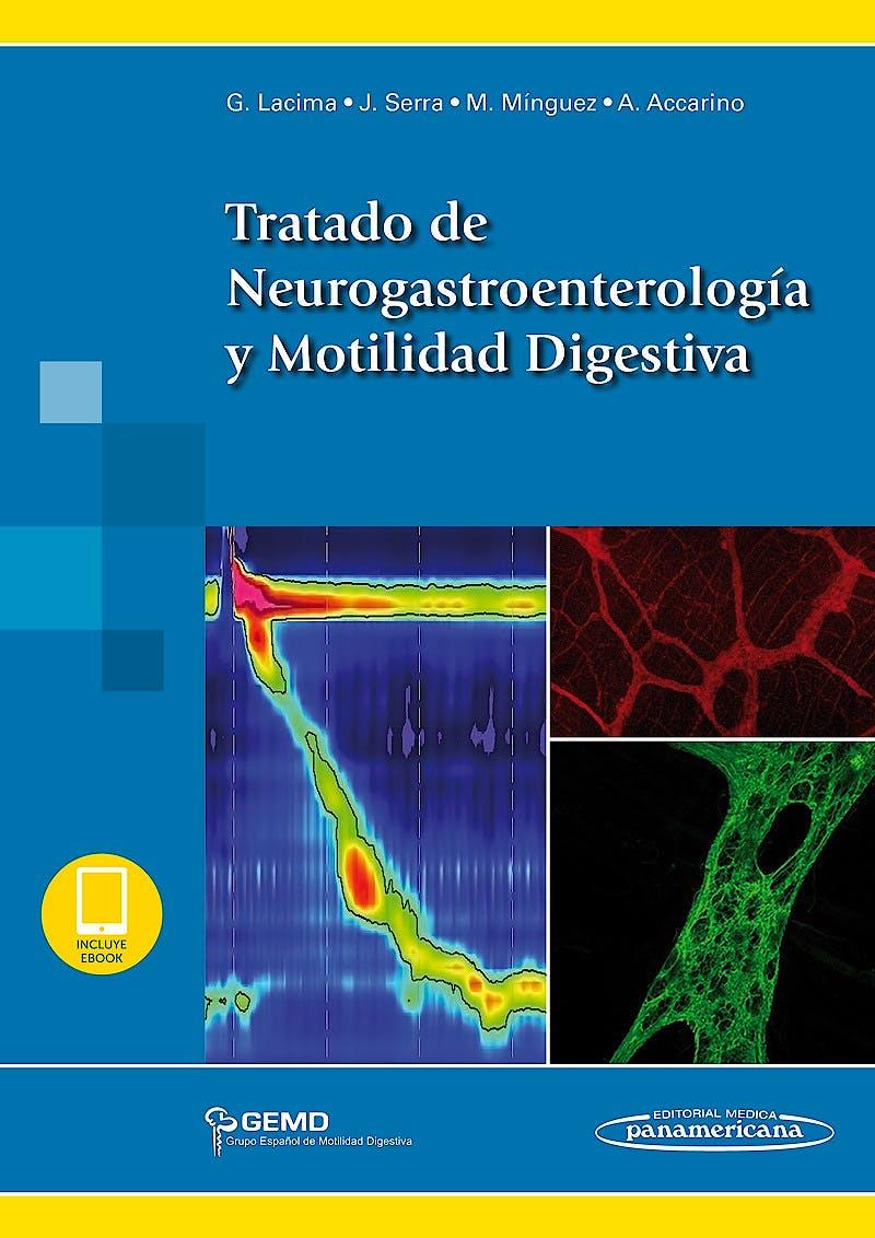 Portada del libro 9788491104827 Tratado de Neurogastroenterología y Motilidad Digestiva (Incluye E-Book)