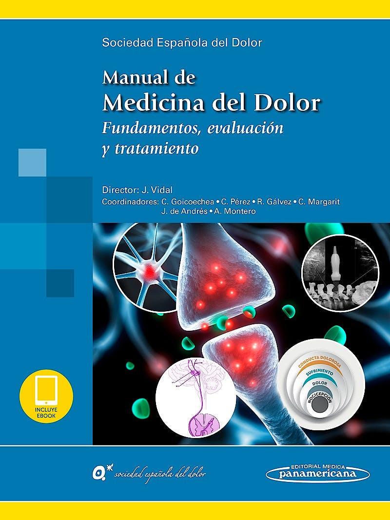 Portada del libro 9788491104858 Manual de Medicina del Dolor. Fundamentos, Evaluación y Tratamiento (incluye eBook)
