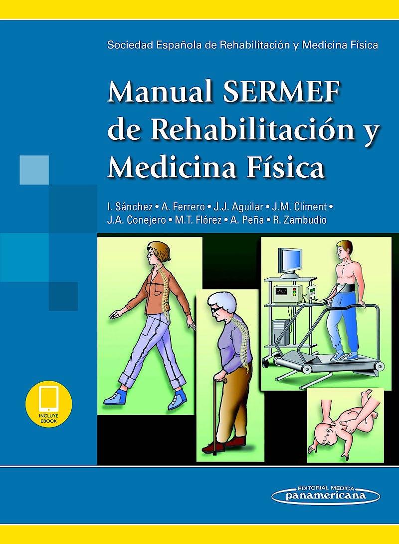 Portada del libro 9788491104933 Manual SERMEF de Rehabilitación y Medicina Física (Incluye E-Book)
