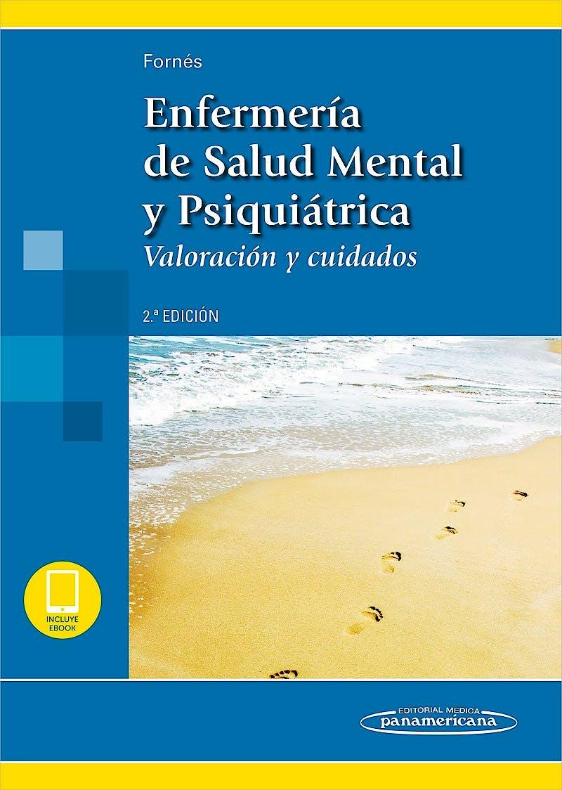 Portada del libro 9788491105015 Enfermería de Salud Mental y Psiquiátrica. Valoración y Cuidados (Incluye E-Book)