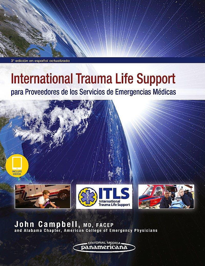 Portada del libro 9788491105107 International Trauma Life Support (ITLS) para Proveedores de los Servicios de Emergencias Médicas (Incluye E-Book)