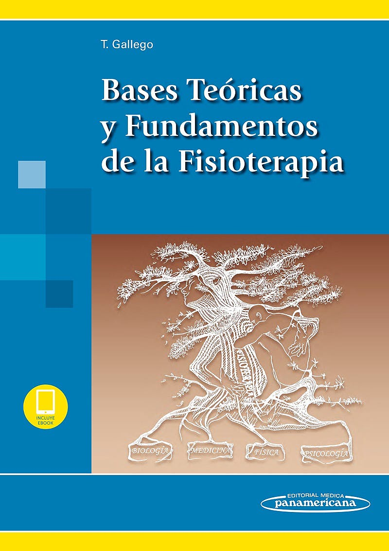 Portada del libro 9788491105169 Bases Teóricas y Fundamentos de la Fisioterapia (Incluye E-Book)