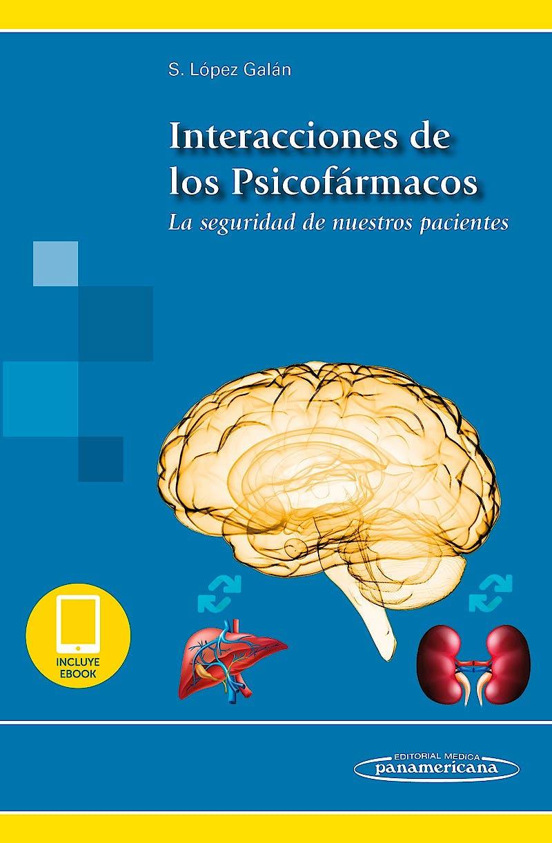 Portada del libro 9788491105268 Interacciones de los Psicofármacos. La Seguridad de Nuestros Pacientes (Incluye Ebook)