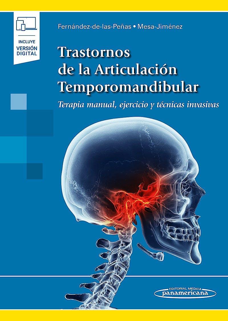 Portada del libro 9788491105442 Trastornos de la Articulación Temporomandibular. Terapia Manual, Ejercicio y Técnicas Invasivas