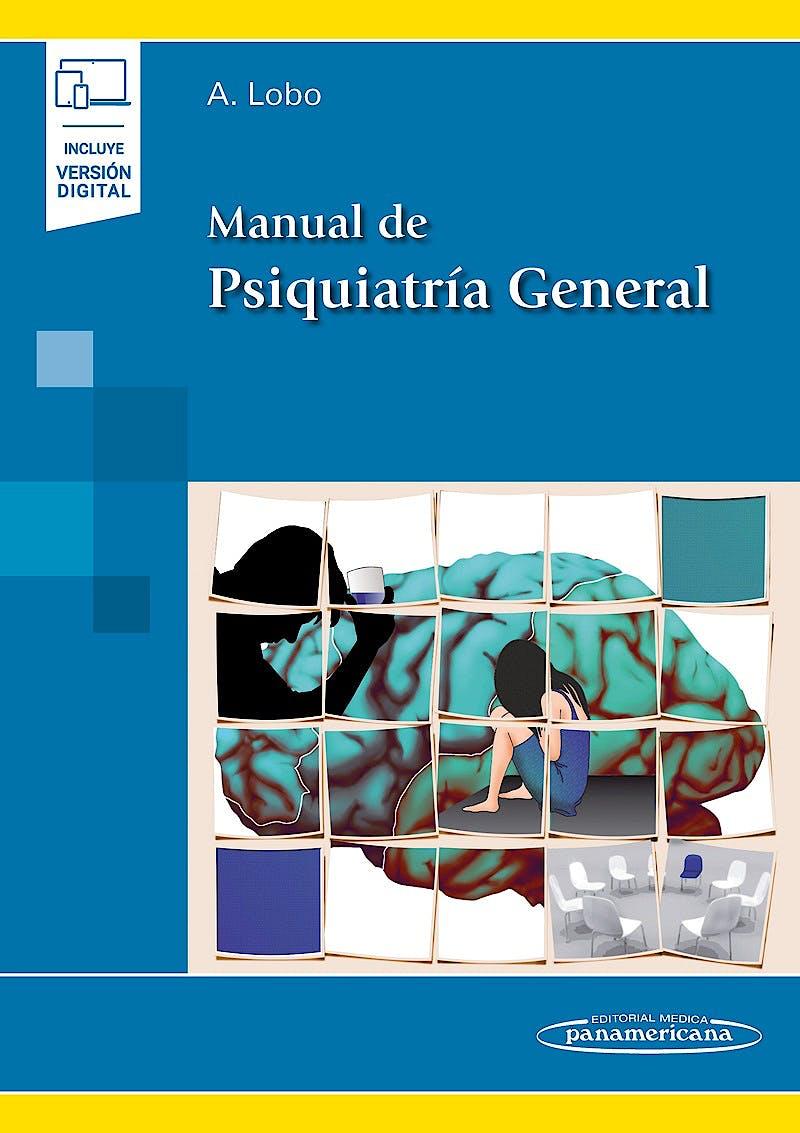 Portada del libro 9788491105473 Manual de Psiquiatría General (Incluye Versión Digital)