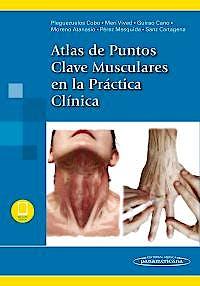 Portada del libro 9788491105480 Atlas de Puntos Clave Musculares en la Práctica Clínica (Incluye Ebook)