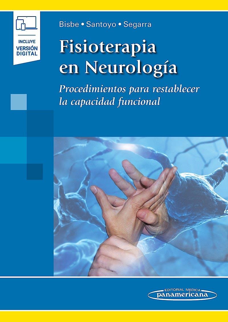 Portada del libro 9788491105572 Fisioterapia en Neurología. Procedimientos para Restablecer la Capacidad Funcional