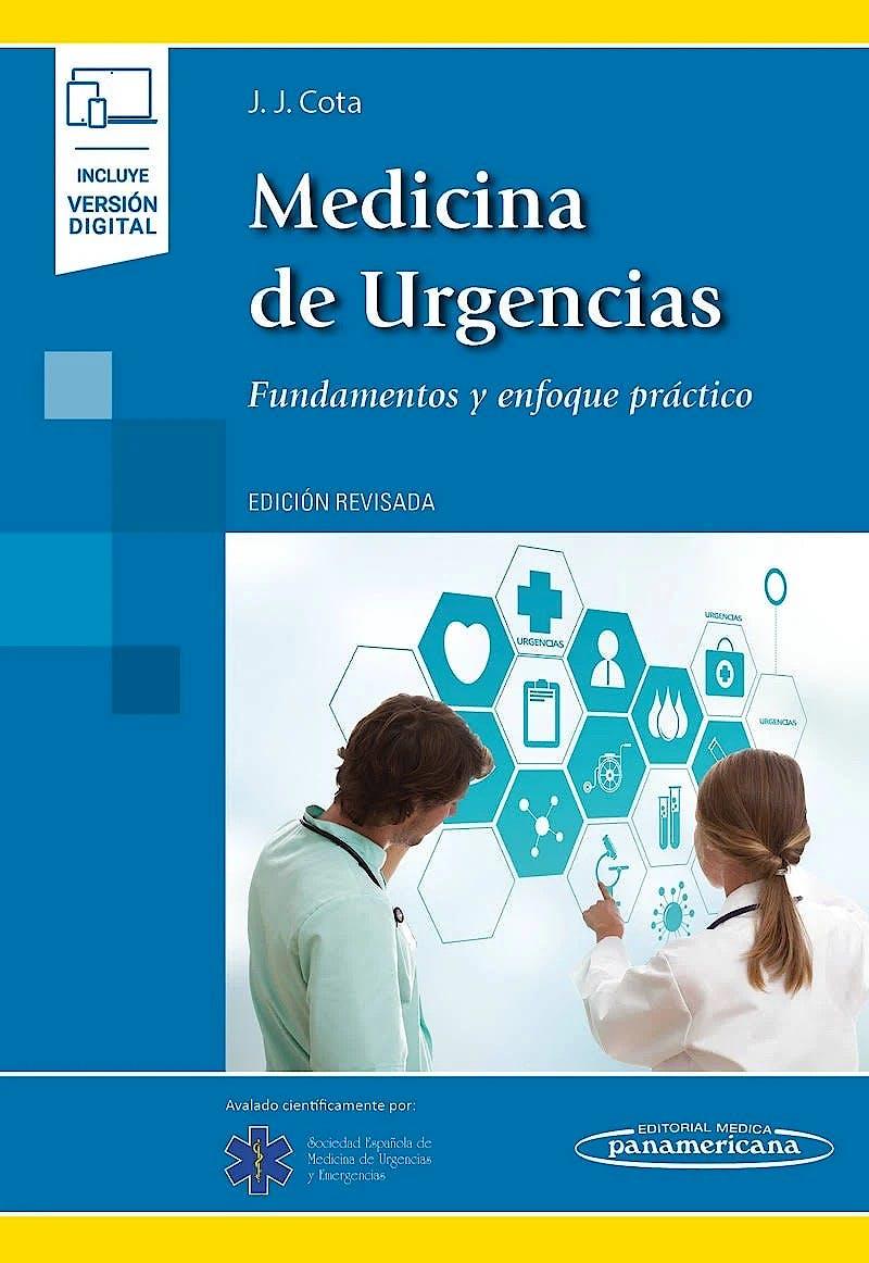 Portada del libro 9788491105602 Medicina de Urgencias. Fundamentos y Enfoque Práctico (1ª Edición Revisada) (Incluye Versión Digital)