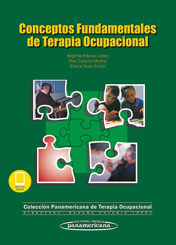 Portada del libro 9788491105701 Conceptos Fundamentales de Terapia Ocupacional