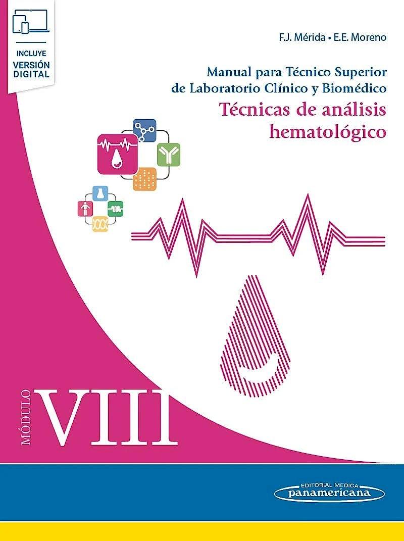 Portada del libro 9788491105763 Manual para Tecnico Superior de Laboratorio Clinico y Biomedico, Modulo Viii: Tecnicas de Analisis Hematologico