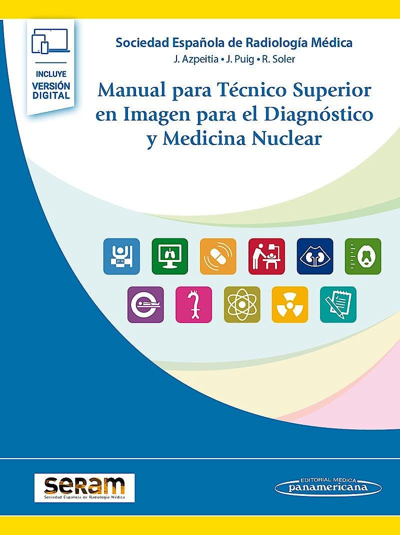 Portada del libro 9788491105770 Manual para Técnico Superior en Imagen para el Diagnóstico y Medicina Nuclear (Incluye Ebook)