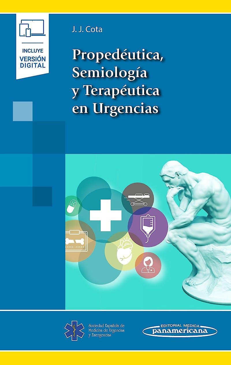 Portada del libro 9788491105848 Propedéutica, Semiología y Terapéutica en Urgencias (Incluye Versión Digital)