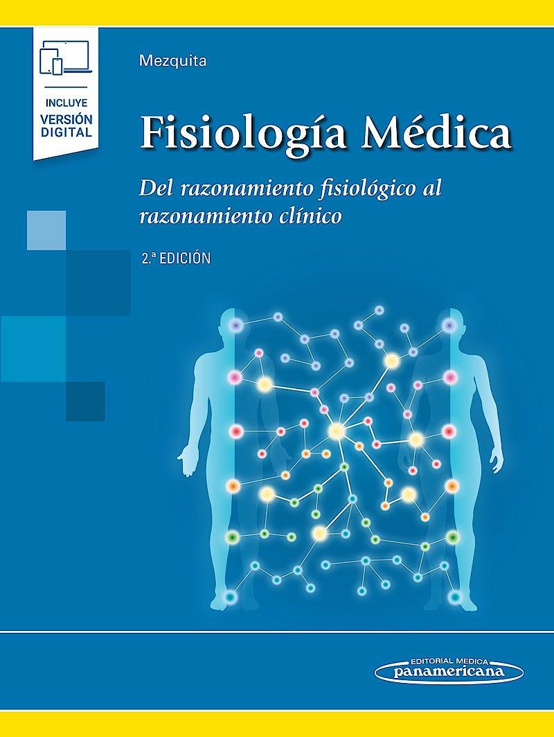 Portada del libro 9788491106005 Fisiología Médica. Del Razonamiento Fisiológico al Razonamiento Clínico (Incluye Versión Digital)
