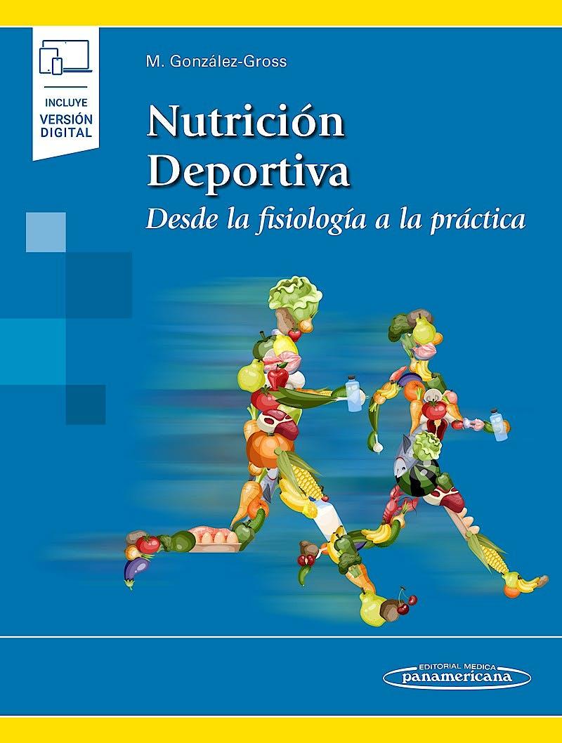 Portada del libro 9788491106036 Nutrición Deportiva desde la Fisiología a la Práctica (Incluye Versión Digital)