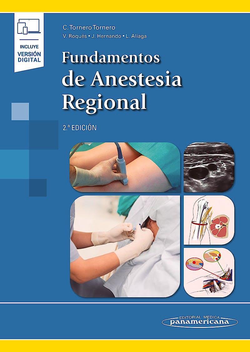 Portada del libro 9788491106081 Fundamentos de Anestesia Regional (Incluye Versión Digital)