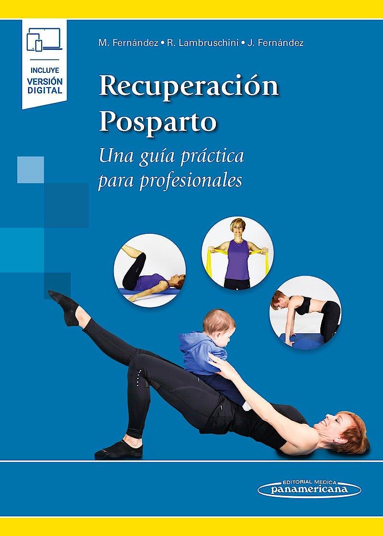 Portada del libro 9788491106159 Recuperación Posparto. Una Guía Práctica para Profesionales (Incluye Versión Digital)