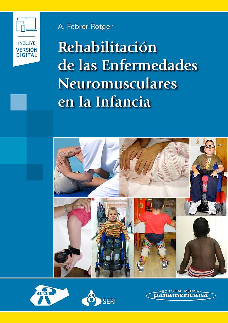 Portada del libro 9788491106173 Rehabilitación de las Enfermedades Neuromusculares en la Infancia (Incluye Versión Digital)