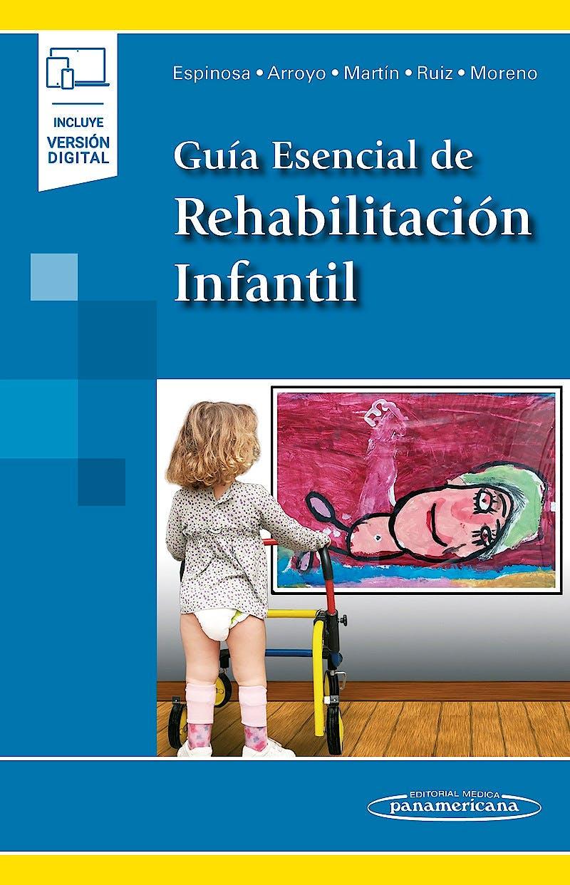 Portada del libro 9788491106180 Guía Esencial de Rehabilitación Infantil (Incluye Versión Digital)