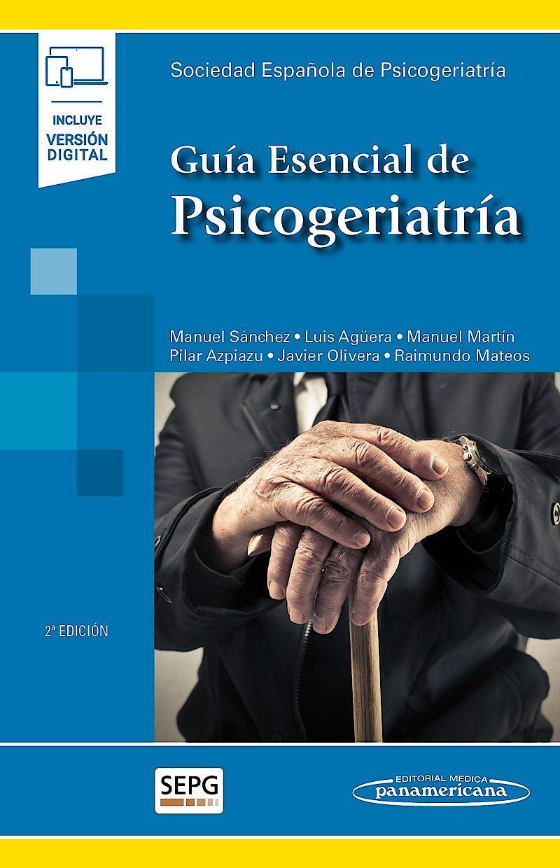 Portada del libro 9788491106210 Guía Esencial de Psicogeriatría (incluye versión digital)