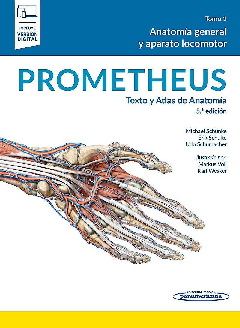 Portada del libro 9788491106234 PROMETHEUS Texto y Atlas de Anatomía, Tomo 1: Anatomía General y Aparato Locomotor (Incluye Versión Electrónica)
