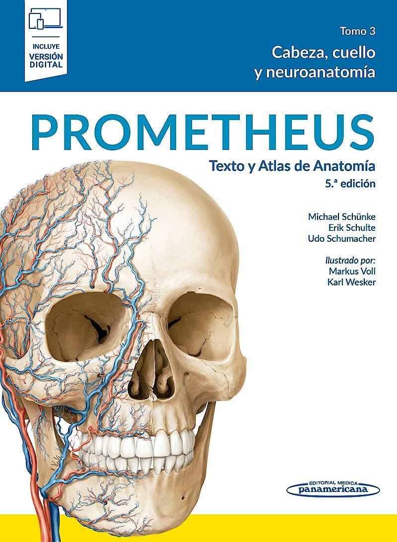 Portada del libro 9788491106258 PROMETHEUS Texto y Atlas de Anatomía, Tomo 3: Cabeza, Cuello y Neuroanatomía (Incluye Versión Electrónica)
