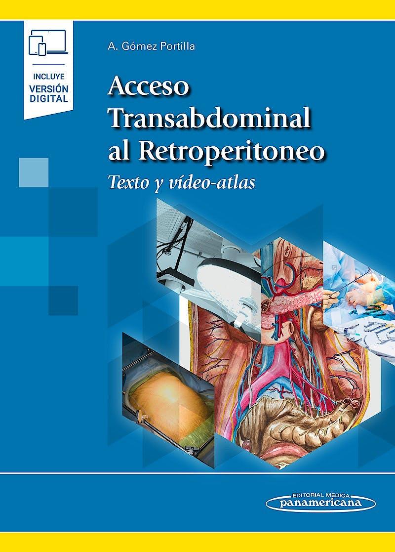 Portada del libro 9788491106470 Acceso Transabdominal al Retroperitoneo. Texto y Video-Atlas (Incluye Versión Digital)