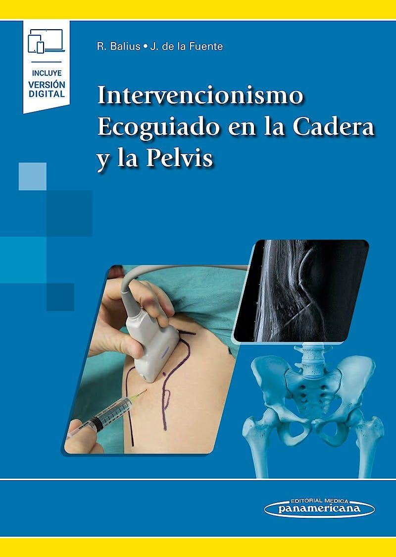 Portada del libro 9788491106753 Intervencionismo Ecoguiado en la Cadera y la Pelvis (Incluye Versión Digital)