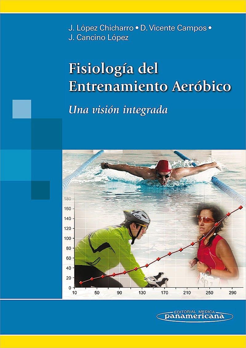 Portada del libro 9788491106869 Fisiología del Entrenamiento Aeróbico. Una Visión Integrada (Incluye Versión Digital)