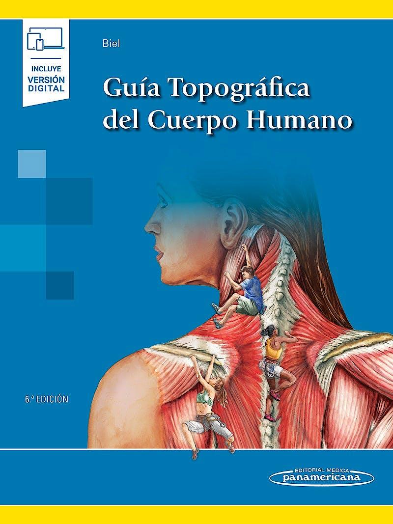 Portada del libro 9788491106920 Guía Topográfica del Cuerpo Humano (Incluye Versión Digital)