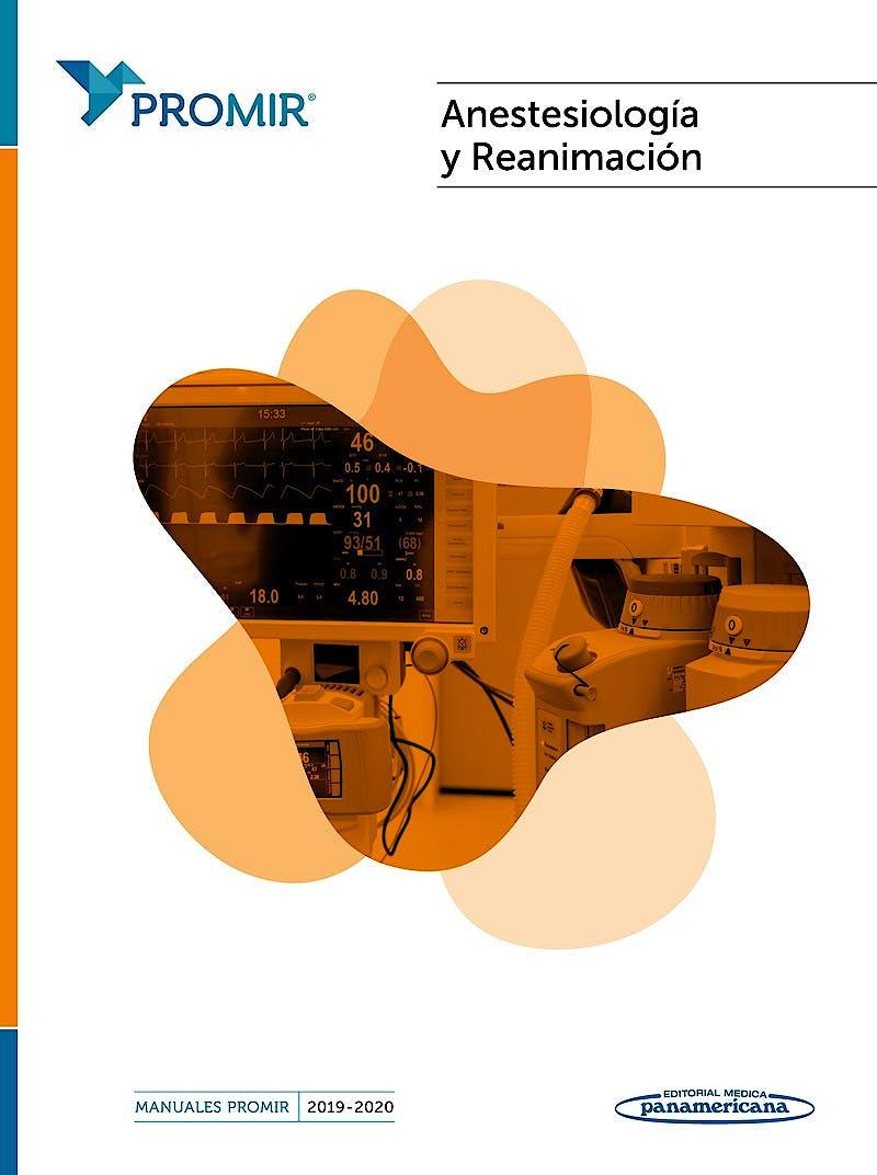 Portada del libro 9788491107392 Anestesiología y Reanimación (Manuales PROMIR 2019-2020)