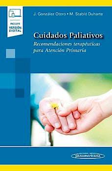 Portada del libro 9788491107422 Cuidados Paliativos. Recomendaciones Terapéuticas para Atención Primaria (Incluye Versión Digital)