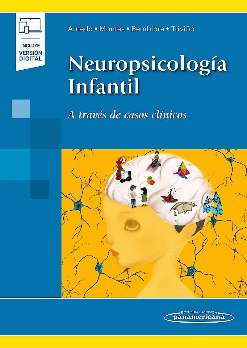 Portada del libro 9788491107590 Neuropsicología Infantil. A Través de Casos Clínicos (Incluye Versión Digital)